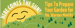 Here Comes The Sun: Preparing Your Garden For The Warmer Months